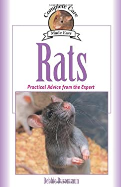 Rats: Practical, Accurate Advice from the Expert 9781889540719