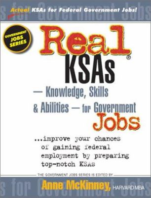 Real Ksas--Knowledge, Skills & Abilities--For Government Jobs 9781885288349