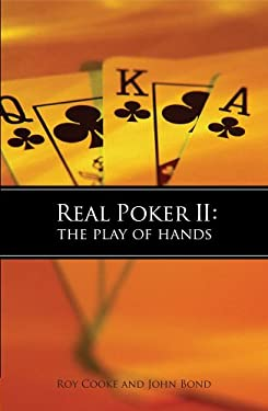 Real Poker II: The Play of Hands 9781886070240