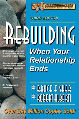Rebuilding: When Your Relationship Ends 9781886230699