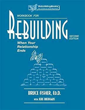 Rebuilding Workbook: When Your Relationship Ends 9781886230200