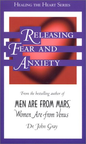 Releasing Fear and Anxiety 9781886095151