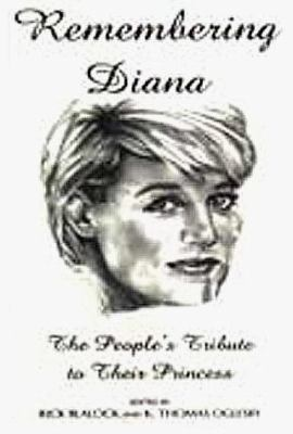 Remembering Diana: The People's Tribute to Their Princess