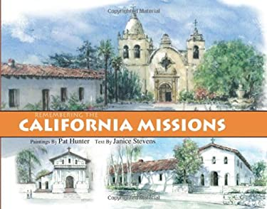 Remembering the California Missions 9781884995644