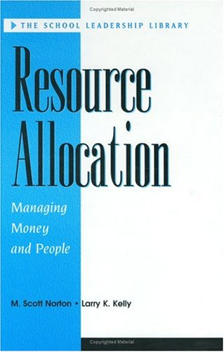 Resource Allocation: Managing Money and People 9781883001353