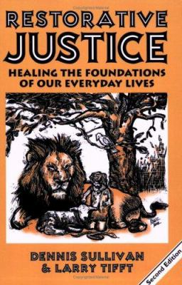 Restorative Justice: Healing the Foundations of Everyday Life 9781881798637