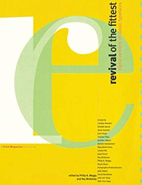 Revival of the Fittest: Digital Versions of Classical Typefaces 9781883915087