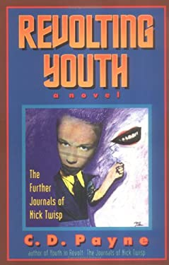 Revolting Youth: The Further Journals of Nick Twisp 9781882647156