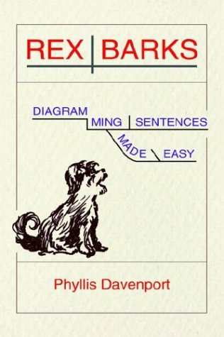 Rex Barks: Diagramming Sentences Made Easy 9781889439358