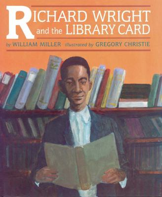 Richard Wright and the Library Card 9781880000885