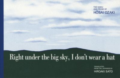 Right Under the Big Sky, I Don't Wear a Hat 9781880656051