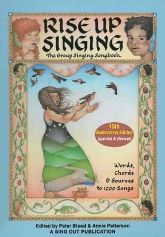 Rise Up Singing: The Group Singing Songbook 9781881322122