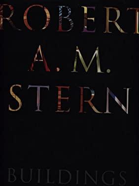 Robert A. M. Stern Buildings 9781885254412