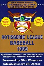Rotisserie League Baseball: The Official Rule Book and Draft Day Guide 7652101
