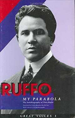 Ruffo, My Parabola: The Autobiography of Titta Ruffo = La MIA Parabola 9781880909393