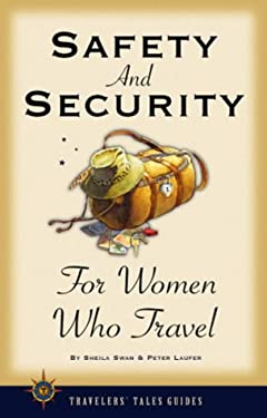Safety and Security for Women Who Travel 9781885211293