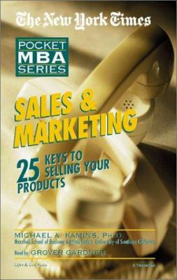 Sales & Marketing: 25 Keys to Selling Your Products 9781885408969