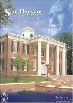 Sam Houston State University: A History, 1879--2004 9781881515692