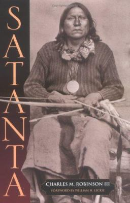 Satanta: The Life and Death of a War Chief 9781880510551