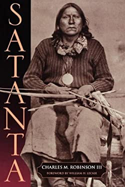 Satanta: The Life and Death of a War Chief 9781880510568