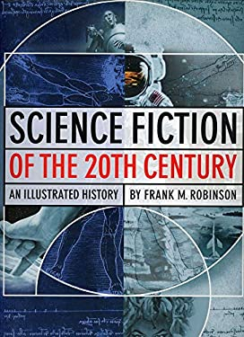 Science Fiction of the 20th Century: An Illustrated History 9781888054293