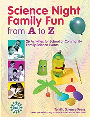 Science Night Family Fun from A to Z 9781883822217