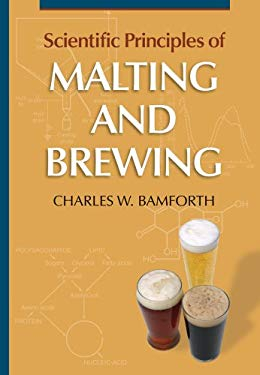 Scientific Principles of Malting and Brewing