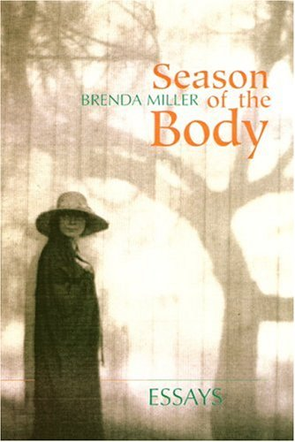 Season of the Body: Essays 9781889330693