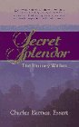Secret Splendor: The Journey Within 9781889051130