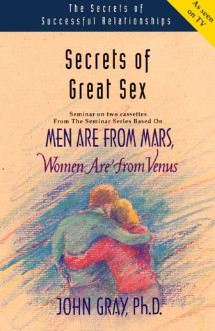 Secrets of Great Sex: Men Are from Mars, Women Are from Venus 9781886095052