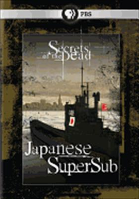 Secrets of the Dead: Japanese Supersub