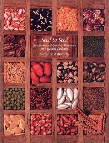 Seed to Seed: Seed Saving Techniques for the Vegetable Gardener 9781882424580