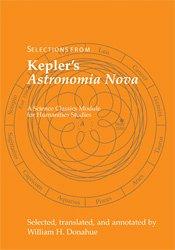 Selections from Kepler's Astronomia Nova 9781888009286