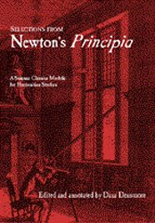 Selections from Newton's Principia: A Science Classics Module for Humanities Studies 9781888009262
