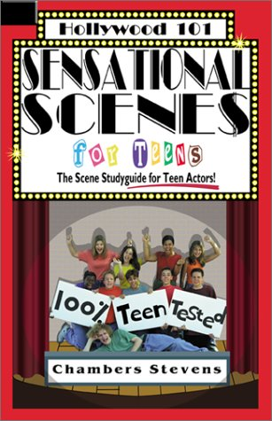 Sensational Scenes for Teens: The Scene Studyguide for Teen Actors! 9781883995102
