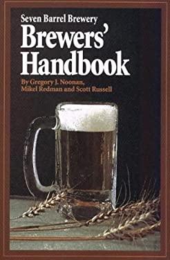 Seven Barrel Brewery Brewers' Handbook 9781887167000