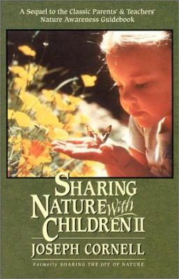 Sharing Nature with Children II 9781883220877