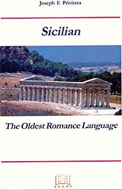 Sicilian: The Oldest Romance Language