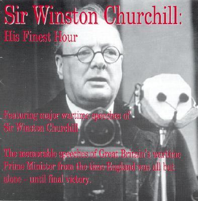 Sir Winston Churchill: His Finest Hour 9781885959256