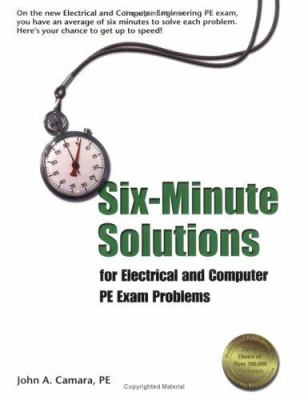 Six-Minute Solutions for Electrical and Computer PE Exam Problems 9781888577754