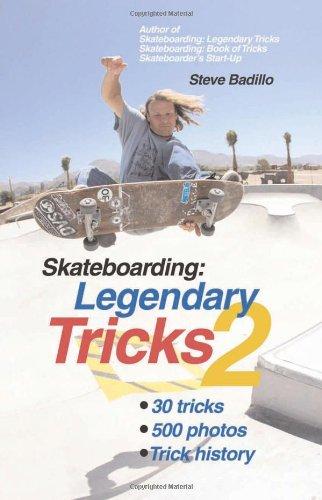 Skateboarding: Legendary Tricks 2 9781884654350