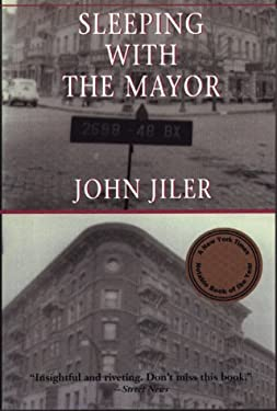 Sleeping with the Mayor: A True Story 9781886913332