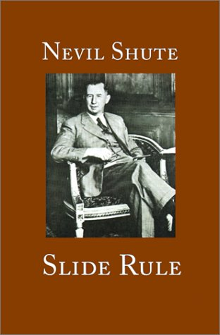 Slide Rule: The Autobiography of an Engineer 9781889439181