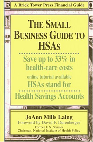Small Business Guide to Hsas 9781883283445