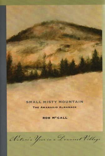 Small Misty Mountain: The Awanadjo Almanack 9781888889451