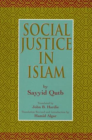 Social Justice in Islam 9781889999111
