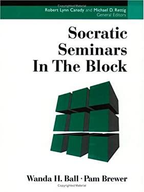 Socratic Seminars in the Block 9781883001797
