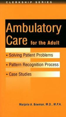 Solving Patient Problems in Ambulatory Care 9781889325064