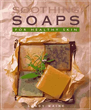 Soothing Soaps 9781883010362