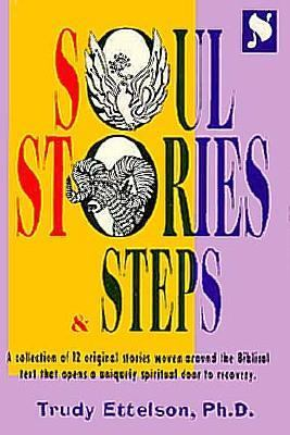 Soul Stories and Steps 9781881283072